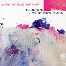 Reunion: Live In New York (With Dave Holland & Barry Altschul) CD2