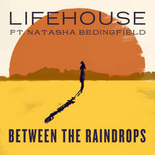 Between The Raindrops (Feat. Natasha Bedingfield) (CDS)