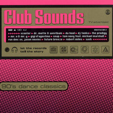Club Sounds 90's Dance Classics CD1