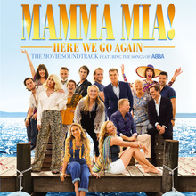 Mamma Mia! Here We Go Again (Original Motion Picture Soundtrack)