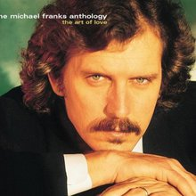 The Micheal Franks Anthology: The Art Of Love CD1