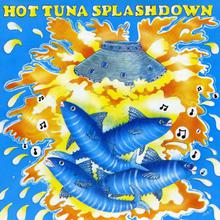 Hot Tuna - First Pull Up Then Pull Down