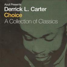 Derrick Carter - Choice - A Collection Of Classics CD1
