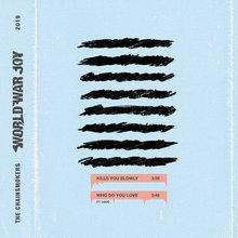 World War Joy...Kills You Slowly (CDS)