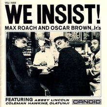 We Insist! Max Roach's Freedom Now Suite (Vinyl)