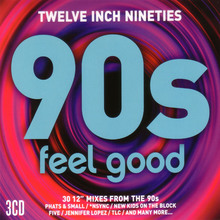 Twelve Inch 90's - Feel Good CD1