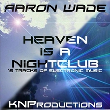 Heaven Is A Nightclub