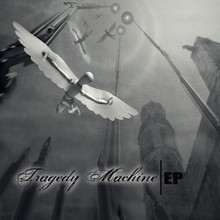 Tragedy Machine (EP)