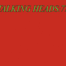 Talking Heads: 77 (Remastered 2005)