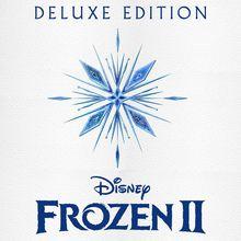 Frozen 2 (Original Motion Picture Soundtrack) (Deluxe Edition) CD1
