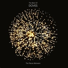 The Places Between: The Best Of Doves (Deluxe Edition) CD2