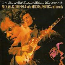 Live At Bill Graham's Fillmore West (With Nick Gravenites And Friends) (Remastered 2009)