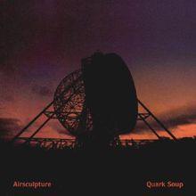 Quark Soup CD1
