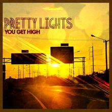 You Get High (Single)
