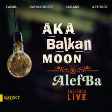 Aka Balkan Moon / Alefba (Double Live) CD1