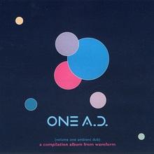 One A.D. (Vol. 1 Ambient Dub)