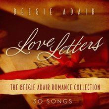 Love Letters: The Beegie Adair Romance Collection CD1