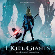 I Kill Giants (Original Motion Picture Soundtrack)