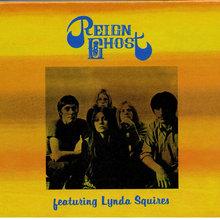 Reign Ghost Featuring Lynda Squires (Vinyl)