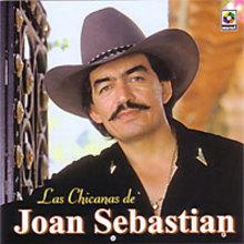 Las Chicanas De Joan Sebastian