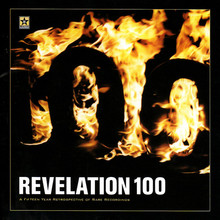 Revelation 100: A Fifteen Year Retrospective Of Rare Recordings