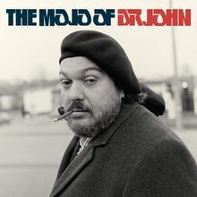 The Mojo Of Dr. John CD1