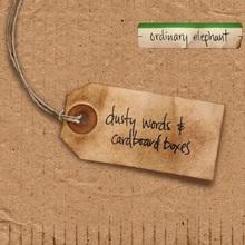 Dusty Words & Cardboard Boxes