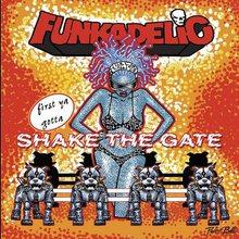 First Ya Gotta Shake The Gate CD1