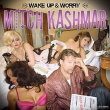 Wake Up And Worry