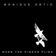 When The Pigeon Flies