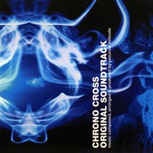 Chrono Cross Original Soundtrack CD1