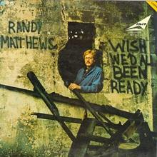 Wish We'd All Been Ready (Vinyl)