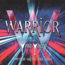 Warrior (Featuring: Vinnie Vincent / Jimmy Waldo / Gary)