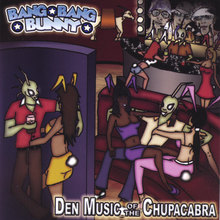 Den Music of the Chupacabra
