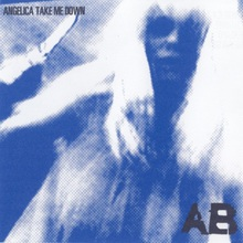 Angelica Take Me Down (EP)