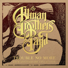 Trouble No More: 50Th Anniversary Collection CD5