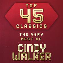 Top 45 Classics - The Very Best Of Cindy Walker CD2