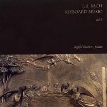 J. S. Bach Keyboard Music Vol 2