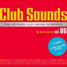 Club Sounds The Ultimate Club Dance Collection Vol. 86 CD3