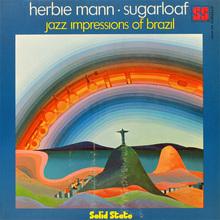 Sugarloaf: Jazz Impressions Of Brazil
