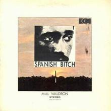 Spanish Bitch (Vinyl)