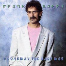 Broadway The Hard Way (Vinyl)