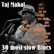 30 Most Slow Blues