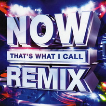 Now That's What I Call Remix CD1