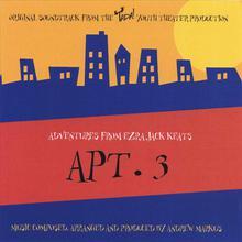Adventures from Ezra Jack Keats, Apt 3 Soundtrack
