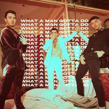 What A Man Gotta Do (CDS)