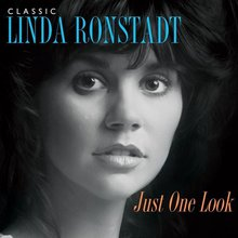 Just One Look : Classic Linda Ronstadt CD1