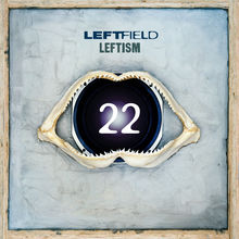 Leftism 22 (Remastered) CD2