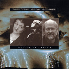 Singing The Storm (With Savourna Stevenson & Danny Thompson)