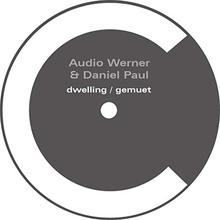 Dwelling / Gemuet (With Daniel Paul)